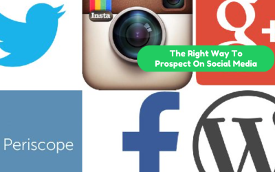 The Right Way to Prospect on Social Media