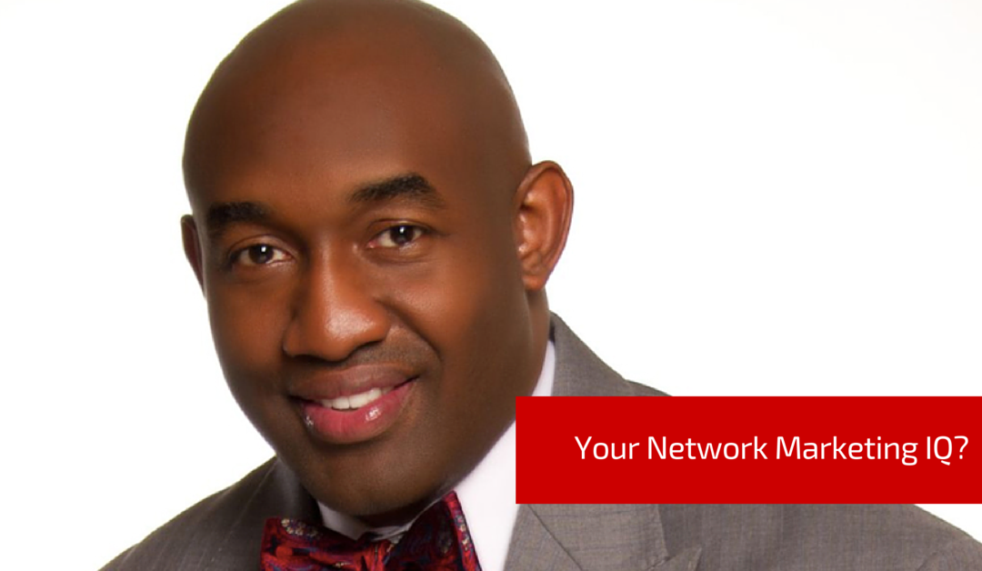 [Video] What's Your Network Marketing IQ?