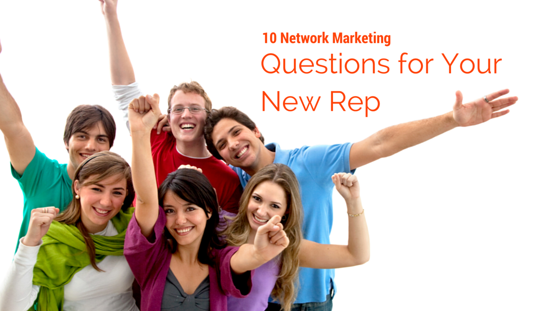 10 Network Marketing Getting Started Questions for Your New Rep