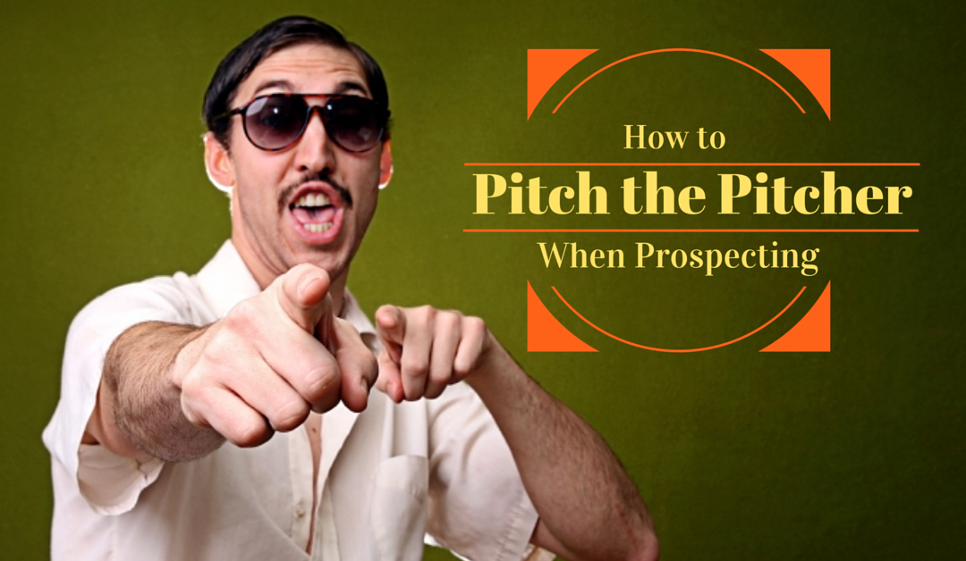 Network Marketing Prospecting: How To Pitch the Pitcher