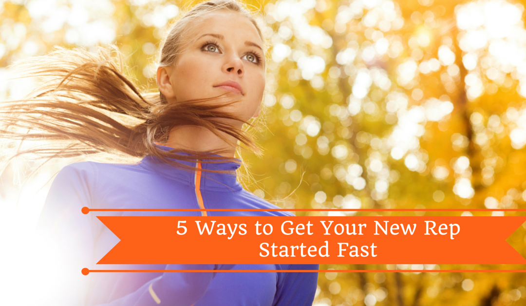 [Video] 5 Ways to Get Your New Rep Started Fast