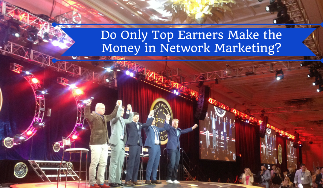 Only Top Earners Make Money in Network Marketing?