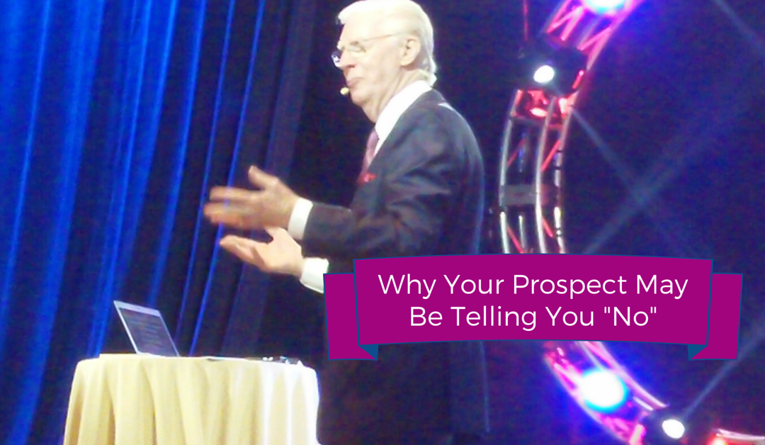 "Why Your Prospect May Be Telling You ""No"""