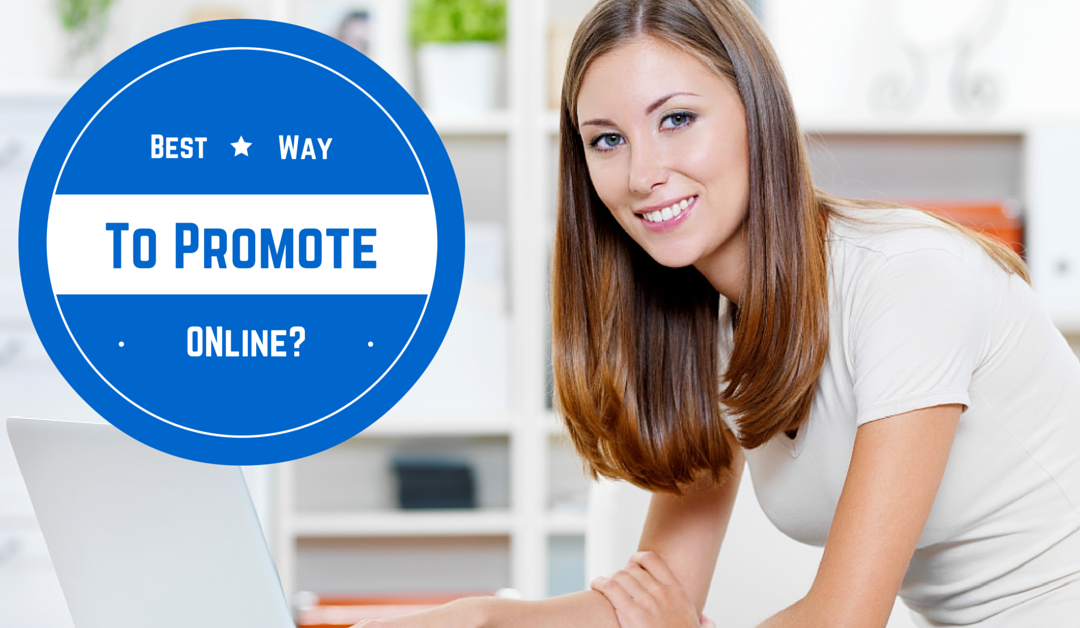 Best Way To Promote Your Network Marketing Business Online