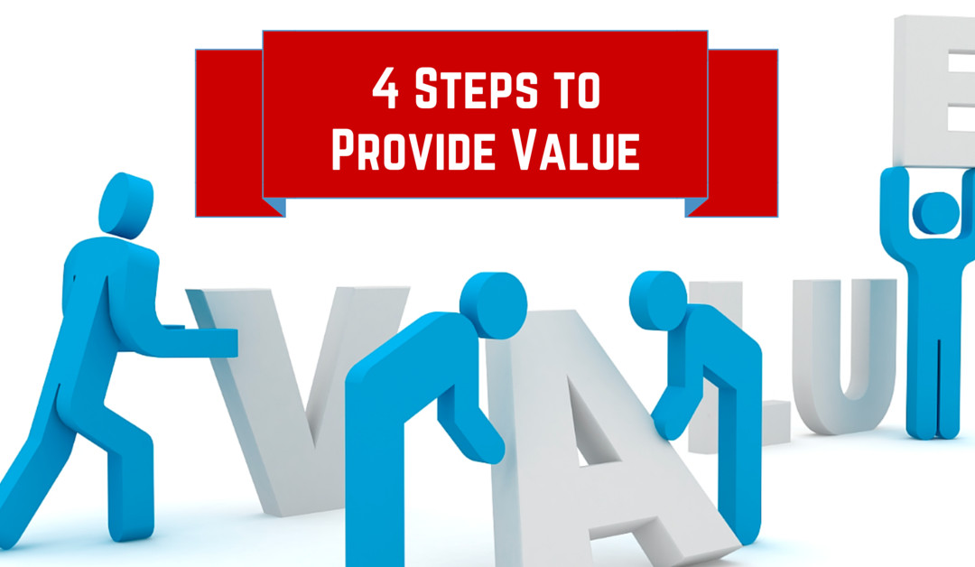 The 4 Steps to Provide Value
