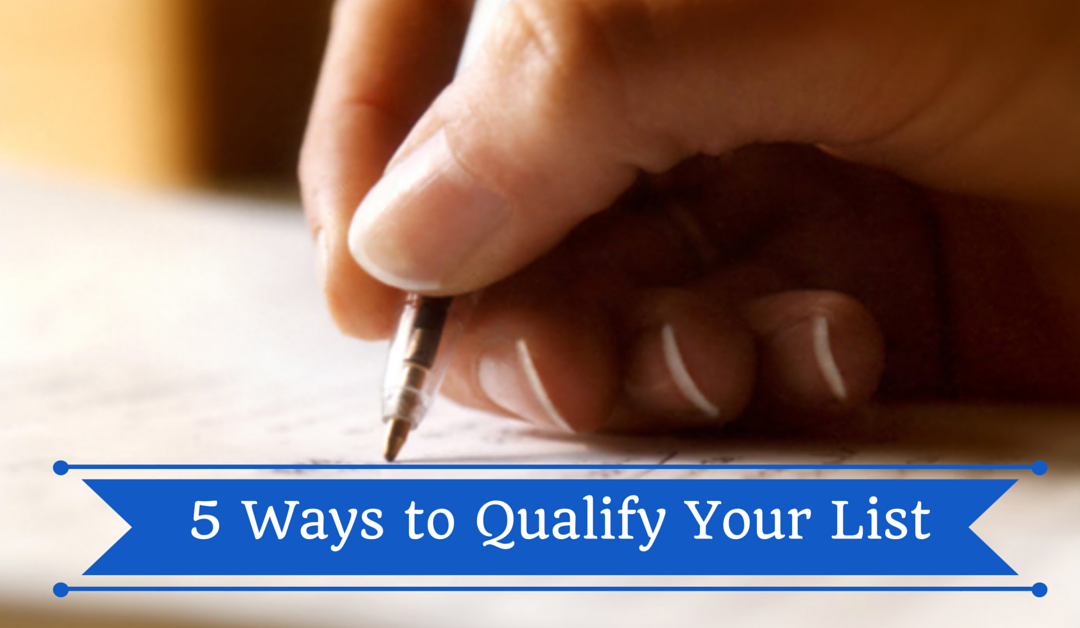 5 Ways to Qualify Your List